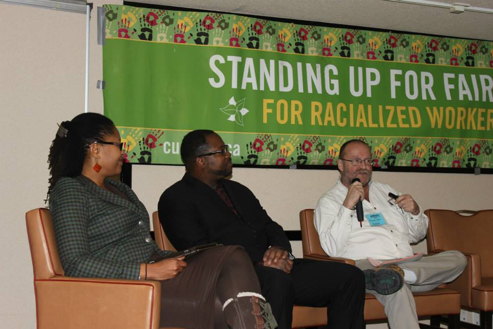 Urban Alliance on Race Relations President Gary Pieters, YWCA CEO Paulette Senior and Colour of Poverty Organizer Michael Kerr at CUPE Ontario Racial Justice Conference